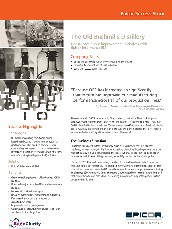 The Old Bushmills Distillery: Boosts continuous improvement initiatives with Epicor Informance EMI